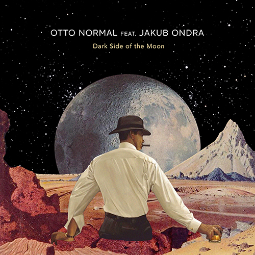 Otto Normal – Dark Side of the Moon