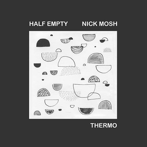Nick Mosh-Thermo EP
